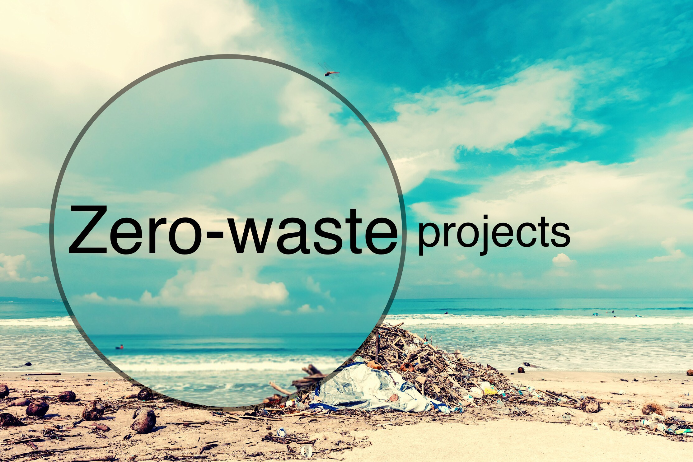 Zero-waste projects